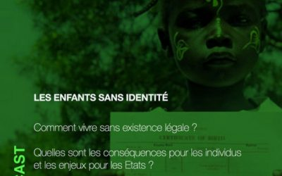 Podcast: Les enfants sans identité – 18/11/2020